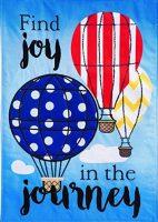 Joy in The Journey Hot Air Balloon Garden Flag